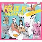 Lyssna till Hallands författare. Felix K hälsar på: Felix Körlings barnvisor (Ljudbok CD, 2015)