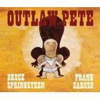 Outlaw Pete (Inbunden, 2014)