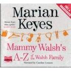 Mammy Walsh's A-Z of the Walsh Family (Ljudbok CD, 2013)