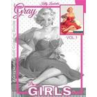 Grayscale Adult Coloring Books Gray Pin-Up Girls Vol.1: Coloring Book for Grown-Ups (Grayscale Coloring Books) (Photo Coloring Books) (Vintage Colorin (Häftad, 2016)