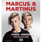 Marcus og Martinus; Vores verden (Inbunden, 2017)