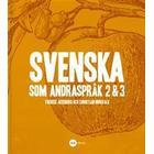 Svenska som andraspråk 2 & 3 (Häftad, 2015)