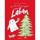 Är det jul nu igen? sa Lilla Spöket Laban (Inbunden, 2015)