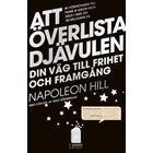 Att överlista Djävulen: hemligheten till frihet och framgång (Kartonnage, 2013)