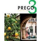 Prego 3 Allt i ett-bok inkl. ljudfiler för eleven (Häftad, 2009)