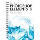 Photoshop Elements 11 Grunder (Spiral, 2013)