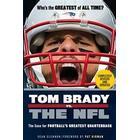 Tom Brady vs. the NFL: The Case for Football's Greatest Quarterback (Häftad, 2016)
