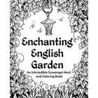 Enchanting English Garden: An Inkcredible Scavenger Hunt and Coloring Book (Häftad, 2014)