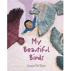 My Beautiful Birds (Inbunden, 2017)