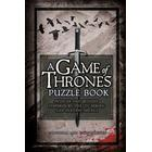 A Game of Thrones Puzzle Book: Puzzles and Quizzes Inspired by the TV Series and Fantasy Novels (Inbunden, 2016)
