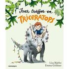 Ivar träffar en triceratops (E-bok, 2017)