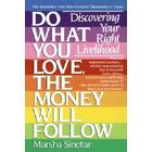 Do What You Love, the Money Will Follow (Pocket, 1990)
