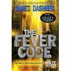 The Fever Code (Maze Runner, Book Five; Prequel) (Häftad, 2017)