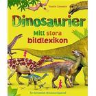 Dinosaurier: mitt stora bildlexikon (Inbunden, 2018)