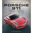 The Complete Book of Porsche 911 (Inbunden, 2015)
