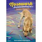 Nosework - studiehandledning del 2 - tävlingskurs och avancerad kurs (E-bok, 2018)