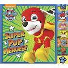 Super Pup Heroes! (Paw Patrol) (Inbunden, 2016)