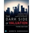 The Dark Side of Valuation (Häftad, 2018)