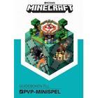 Minecraft: guideboken till PvP Minispel (Kartonnage)