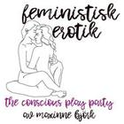 The conscious play party - Feministisk erotik (E-bok, 2018)