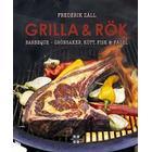 Grilla & Rök: grönsaker, kött, fisk & fågel (Inbunden)