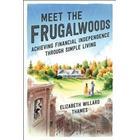 Meet the Frugalwoods (Storpocket, 2019)
