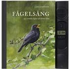 Fågelsång: 150 svenska fåglar och deras läten (Inbunden)