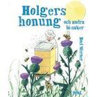 Holgers honung - och andra bisaker (bild-ebok+)