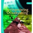 Finansiering och kalkylering: fakta och uppgifter (Häftad, 2008)