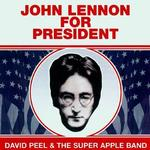 David Peel - John Lennon for President