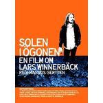Lars Winnerbäck - Solen i ögonen - En film om Lars Winnerbäck (DVD)