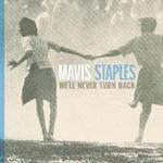 CD-skivor Staples Mavis - We'll Never Turn Back