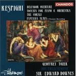 BBC Philharmonic Orchestra - Respighi: Belfagor Overture; Toccata for Piano & Orchestra, etc.