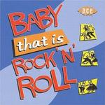 CD-skivor Various - Baby That Is Rock'n'roll
