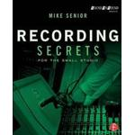 Recording Secrets for the Small Studio (Pocket, 2014)