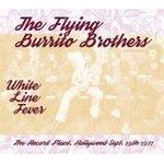 The Flying Burrito Brothers - White Line Fever : The Record Plant, Hollywood, 19/09/1971