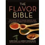 Inbunden - Mat & Dryck Böcker The Flavor Bible: The Essential Guide to Culinary Creativity, Based on the Wisdom of America's Most Imaginative Chefs (Inbunden, 2008)