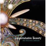 Imperishable Beauty (Inbunden, 2008)