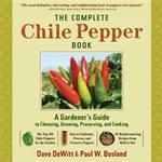 Inbunden - Mat & Dryck Böcker The Complete Chile Pepper Book: A Gardener's Guide to Choosing, Growing, Preserving, and Cooking (Inbunden, 2009)