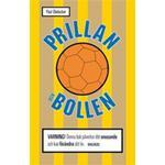 Prillan och bollen: mitt liv med snuset och sporten (Inbunden, 2011)