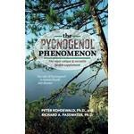 The Pycnogenol Phenomenon: The Most Unique & Versatile Health Supplement (Häftad, 2015)