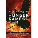Approaching the Hunger Games Trilogy (Pocket, 2012)