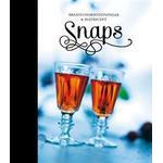 Snaps: brännvinskryddningar & matrecept (Inbunden, 2012)