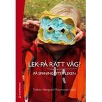 Psykologi & Pedagogik Böcker Lek på rätt väg?: på spaning efter leken (Häftad, 2016)