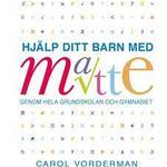 Psykologi & Pedagogik Böcker Hjälp ditt barn med matte genom hela grundskolan och gymnasiet (Flexband, 2011)