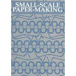 Small-Scale Paper-Making (Pocket, 1993)