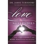 Love Never Dies (Inbunden, 2014)