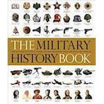 The Military History Book (Inbunden, 2012)