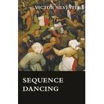 Sequence Dancing (Häftad, 2010)