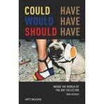 Could Have, Would Have, Should Have (Inbunden, 2016)